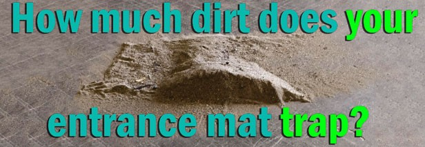 How much dirt does YOUR entrance mat trap?