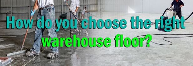 How to choose the right warehouse floor