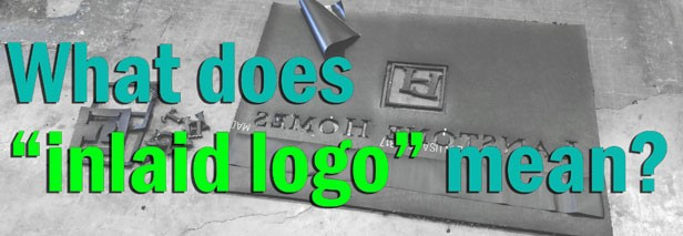 "What does ""inlaid logo"" mean?"